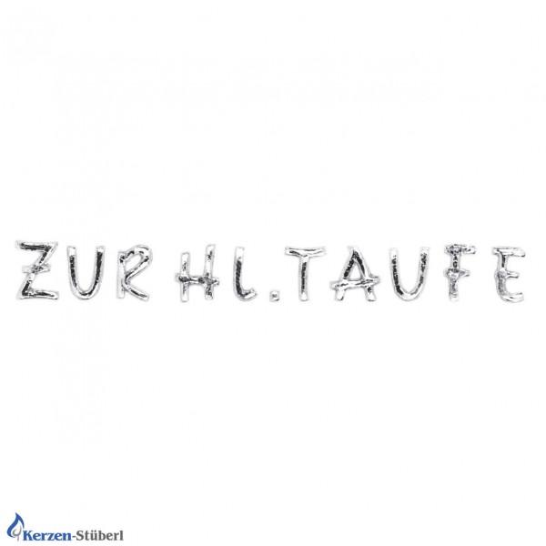 """Wachsbuchstaben """"Zur hl. Taufe"""" Test"""