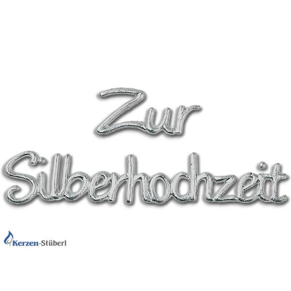 "Wachsschriftzug ""Zur Silberhochzeit"" Silber"